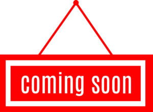 Red and white coming soon sign